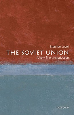 The Soviet Union By Lovell, Stephen