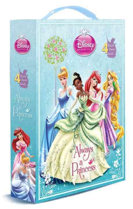 Always a Princess By Posner-Sanchez, Andrea/ Disney Storybook Artists (COR)